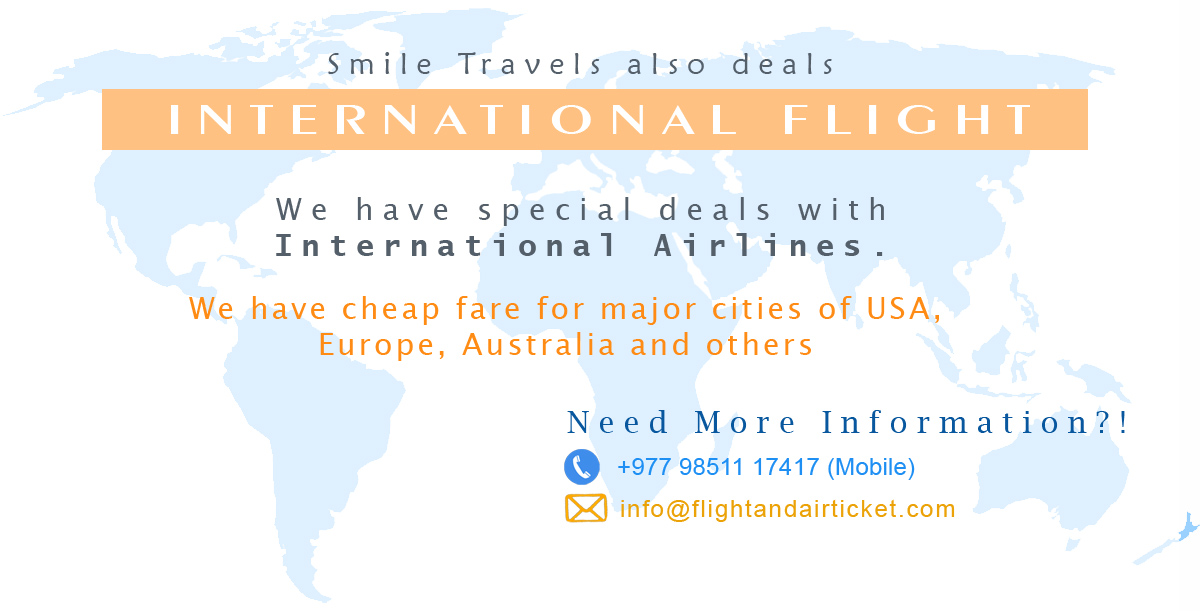 International Flight Ticket deals with Smile Travels International, Kathmandu, Nepal