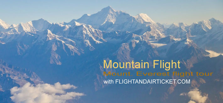 Mountain Flight known as Mount. Everest flight tour