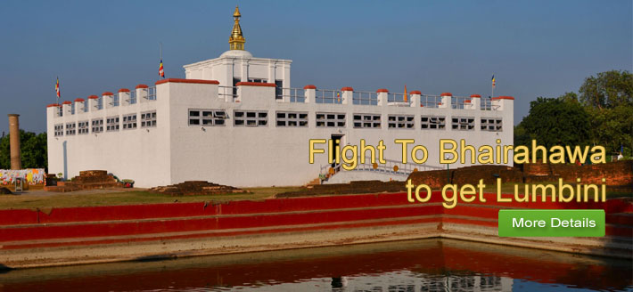 Flight to Bhairahawa to get LUMBINI